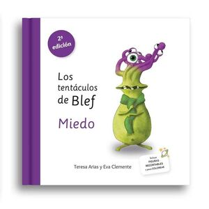 LOS TENTÁCULOS DE BLEF - MIEDO
