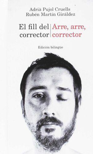 EL FILL DEL CORRECTOR / ARRE, ARRE, CORRECTOR