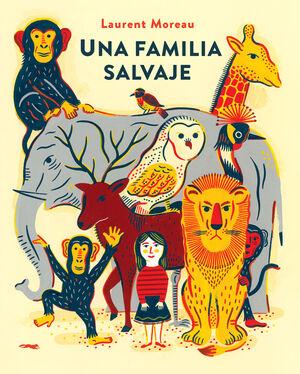 FAMILIA SALVAJE, UNA