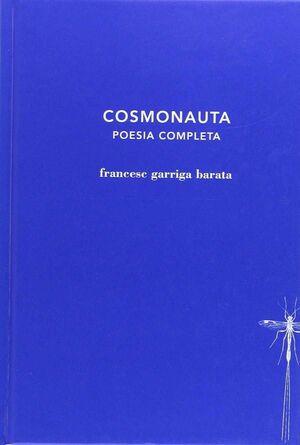 COSMONAUTA. POESIA COMPLETA
