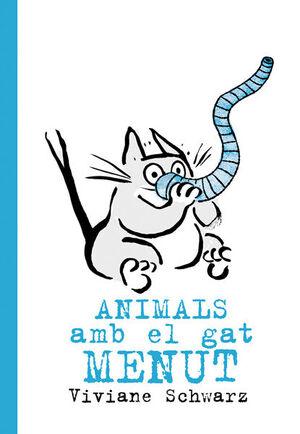 ANIMALS AMB EL GAT MENUT