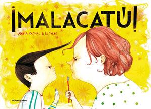 ¡MALACATÚ! / CASTELLÀ