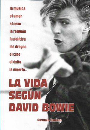 LA VIDA SEGUN DAVID BOWIE