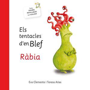 TENTACLES DE BLEF. RÀBIA