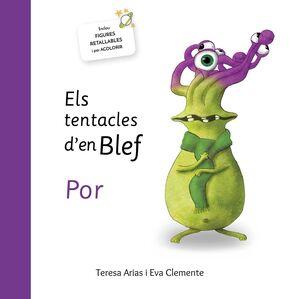 ELS TENTACLES DE BLEF - POR