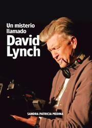 UN MISTERIO LLAMADO DAVID LYNCH