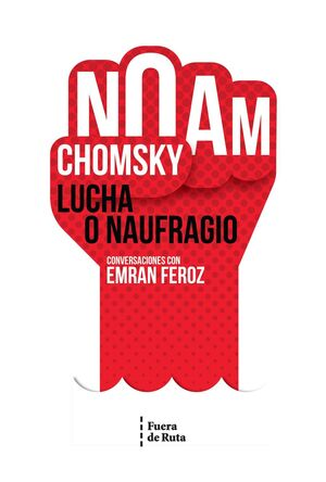 LUCHA O NAUFRAGIO