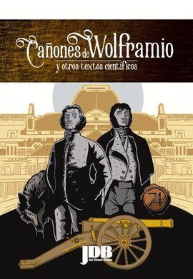 CAÑONES DE WOLFRAMIO Y OTROS TEXTOS CIENTIFICOS