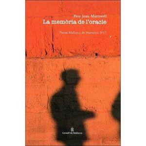 MEMORIA DE L'ORACLE (PREMI MALLORCA DE NARRATIVA 2