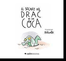 EL SECRET DEL DRAC DE NA COCA