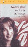 NAOMI KLEIN Y EL FIN DE LAS MARCAS