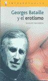 GEORGES BATAILLE Y EL EROTISMO