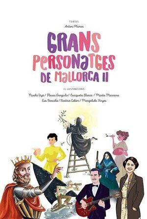 GRANS PERSONATGES DE MALLORCA II
