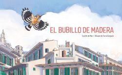 BUBILLO DE MADERA, EL