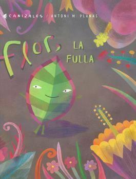FLOR, LA FULLA