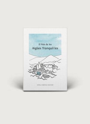 EL PAÍS DE LES AIGÚES TRANQUIL·LES