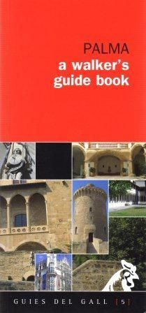 PALMA. A WALKER'S GUIDE BOOK