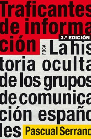 TRAFICANTES DE INFORMACION (3ª ED)