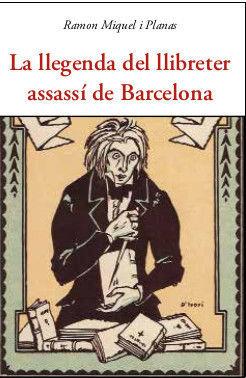 LA LLEGENDA DEL LLIBRETER ASSASSI DE BARCELONA