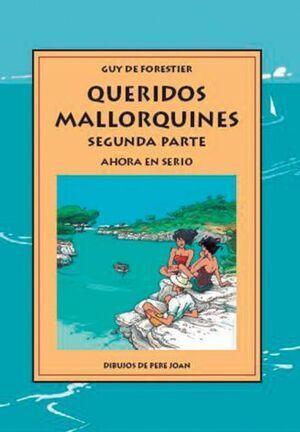QUERIDOS MALLORQUINES AHORA EN SERIO