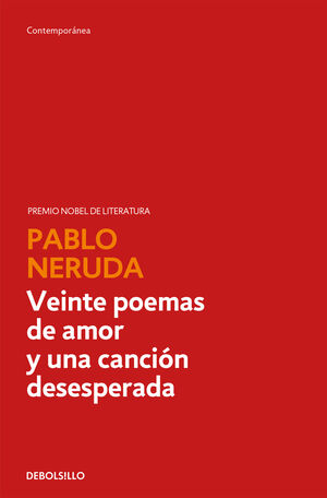 VEINTE POEMAS DE AMOR Y UNA CANCION