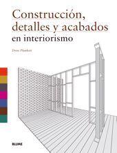 CONSTRUCCIÓN, DETALLES Y ACABADOS EN INTERIORISMO
