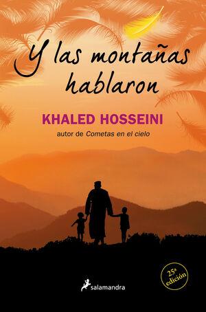 Y LAS MONTAÑAS HABLARON