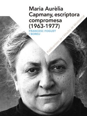 MARIA AURELIA CAPMANY ESCRIPTORA COMPROMESA 1963 1977