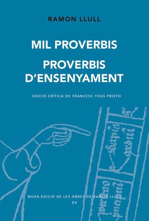 MIL PROVERBIS. PROVERBIS D'ENSENYAMENT
