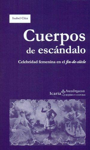 CUERPOS DE ESCANDALO. CELEBRIDAD FEMENINA EN EL FI