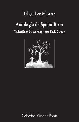 ANTOLOGÍA DE SPOON RIVER
