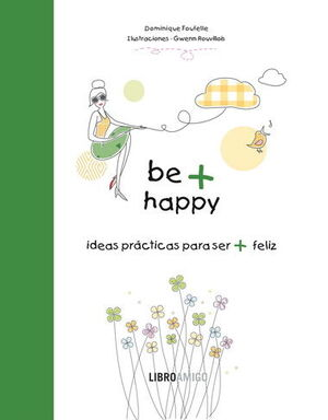 BE + HAPPY