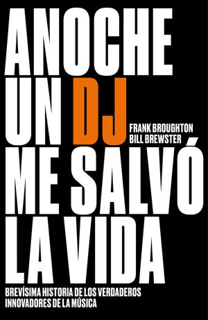ANOCHE UN DJ SALVO MI VIDA