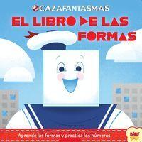 CAZAFANTASMAS. EL LIBRO DE LAS FORMAS