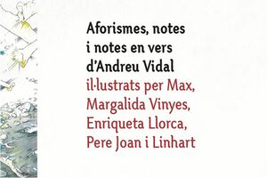 AFORISMES, NOTES I NOTES EN VERS D'ANDREU VIDAL