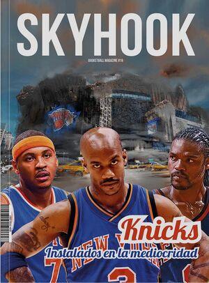 SKYHOOK #19 : KNICKS, INSTALADOS EN LA MEDIOCRIDAD