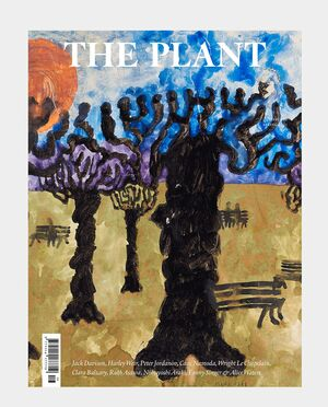 THE PLANT MAGAZINE #16 - SPRING 2021