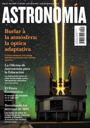 ASTRONOMÍA #265-266 JULIO-AGOSTO 2021