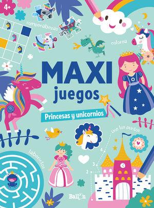 MAXI JUEGOS - PRINCESAS Y UNICORNIOS