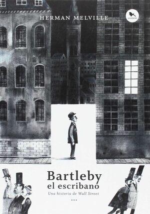 BARTLEBY EL ESCRIBANO