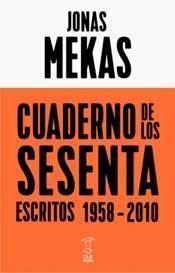 JONAS MEKAS. CUADERNO DE LOS SESENTA