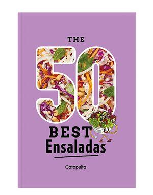 50 BEST ENSALADAS